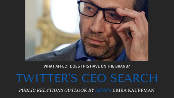 Twitter CEO Public Relations - 5WPR Erika Kauffman